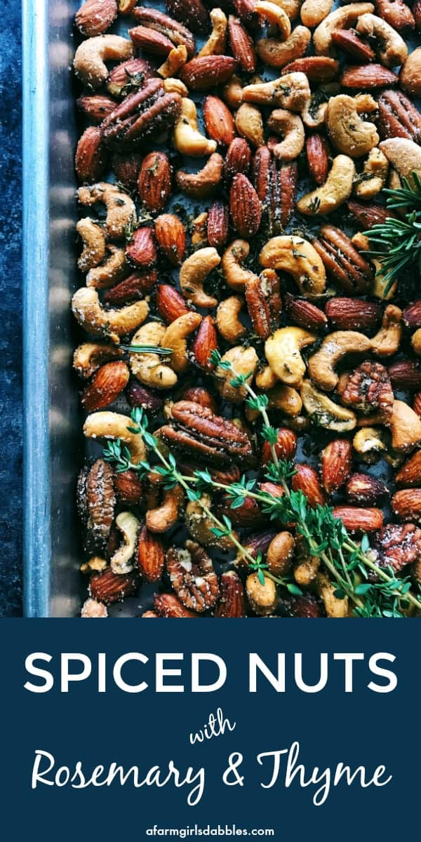 Rosemary Thyme Spiced Nuts • easy recipe! • a farmgirl's dabbles