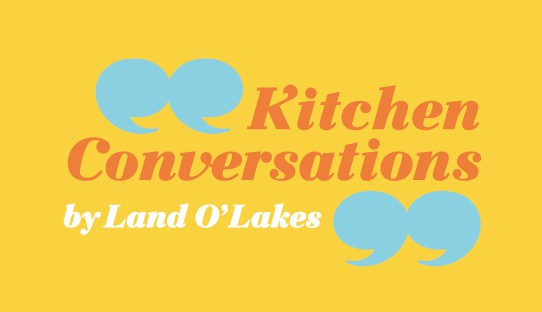 Kitchen Conversations by Land O'Lakes