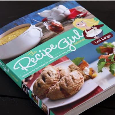 The Recipe Girl Cookbook by Lori Lange - www.afarmgirlsdabbles.com
