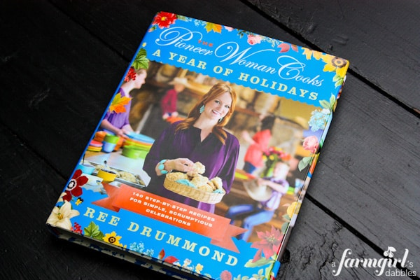 The Pioneer Woman Cooks, A Year of Holidays by Ree Drummond