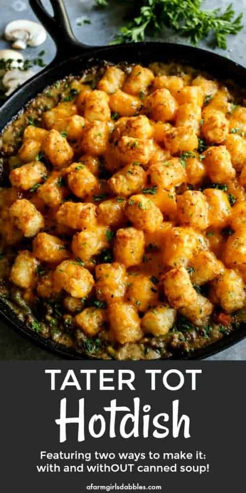 pinterest image of tater tot hotdish in a cast iron skillet