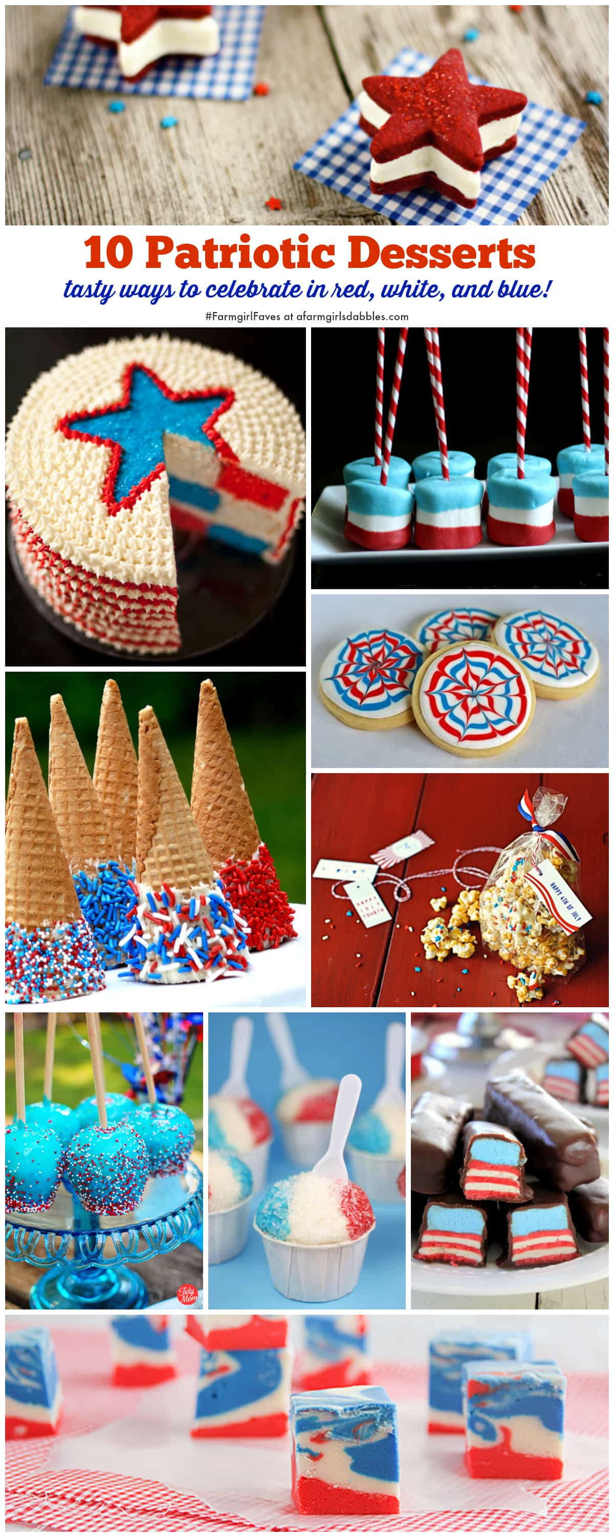 10 Patriotic Desserts, perfect for the 4th of July and Memorial Day! afarmgirlsdabbles.com #farmgirlfaves #patriotic #4thofjuly #memorialday