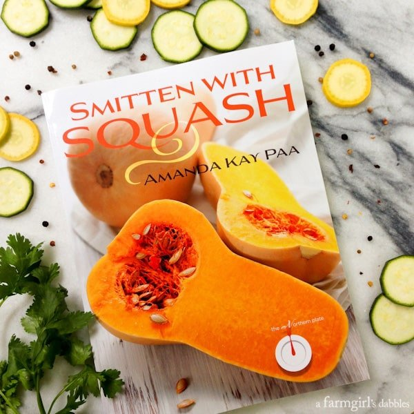Smitten with Squash by Amanda Paa - win a copy at afarmgirlsdabbles.com - #squashlove #smittenwithsquash