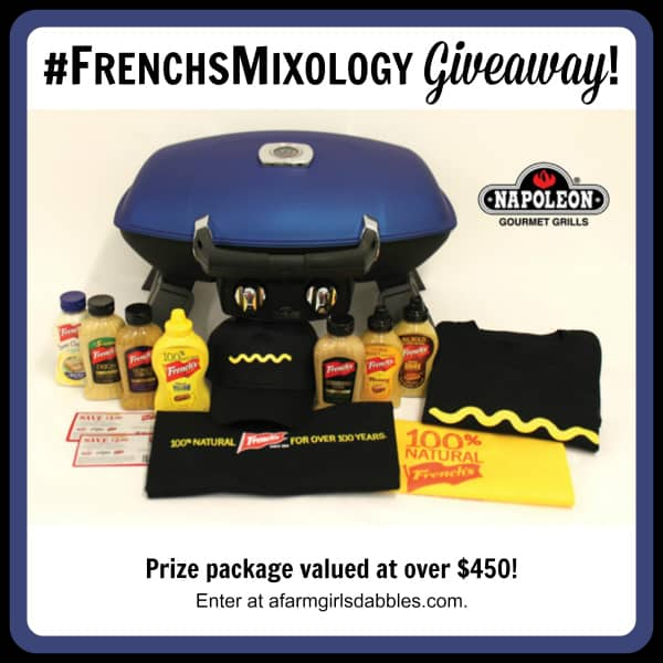 A #FrenchsMixology #Giveaway valued at over $450! Enter at afarmgirlsdabbles.com to WIN a Napoleon TravelQ grill + French's mustards!