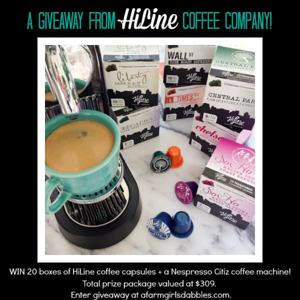 HiLine Coffee #giveaway - win 20 boxes of HiLine coffee capsules + a Nespresso Citiz machine ($309 total value) - enter at afarmgirlsdabbles.com