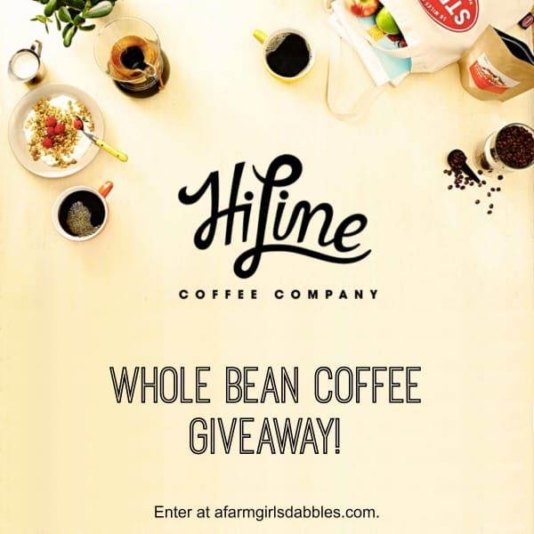whole bean coffee #giveaway from HiLine Coffee Company - enter at afarmgirlsdabbles.com #coffee