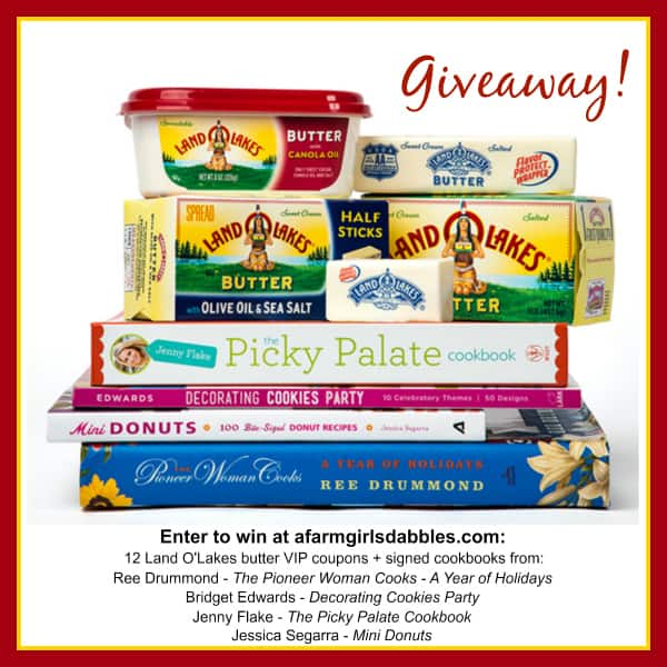 Enter #giveaway to win Land O'Lakes butter + signed cookbooks from The Pioneer Woman, Bake at 350, Picky Palate, and The Novice Chef - enter at afarmgirlsdabbles.com #kitchenconvo #cookiechatter