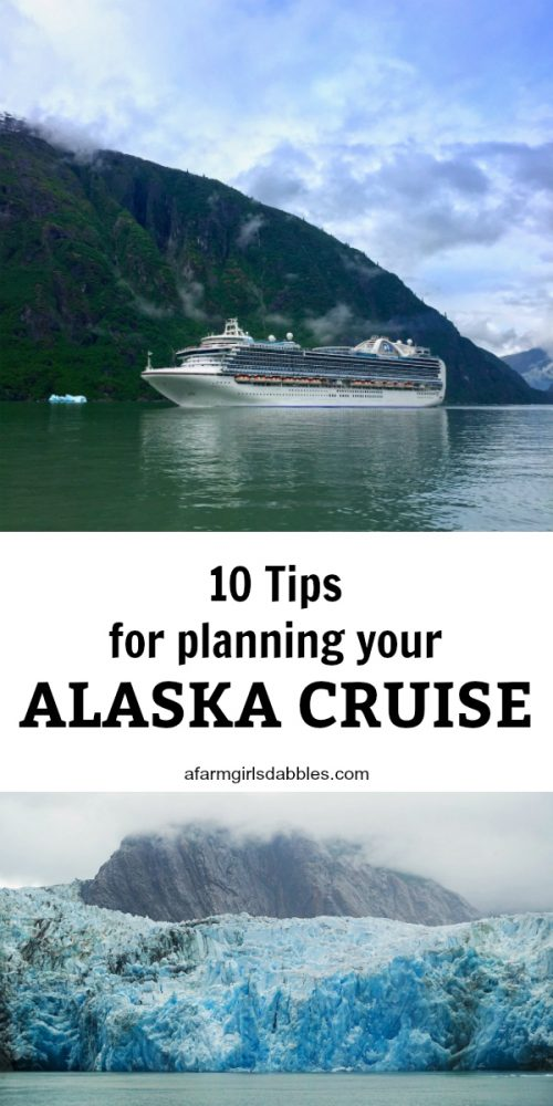 10 tips for planning you Alaska Cruise