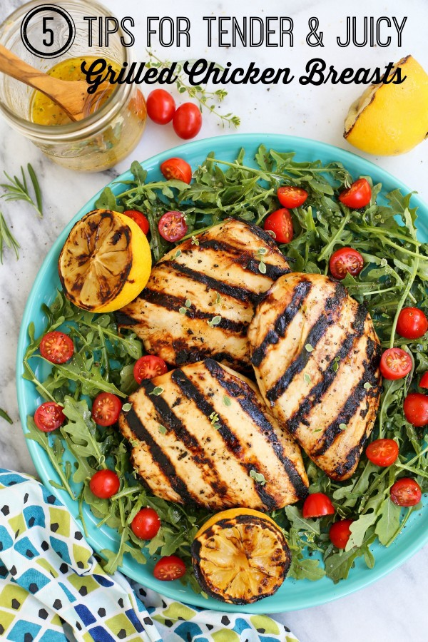 pinterest image for 5 Tips for Tender, Juicy Grilled Chicken Breasts