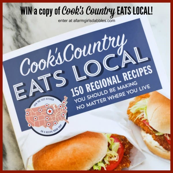 Cook's Country Eats Local cookbook giveaway from afarmgirlsdabbles.com