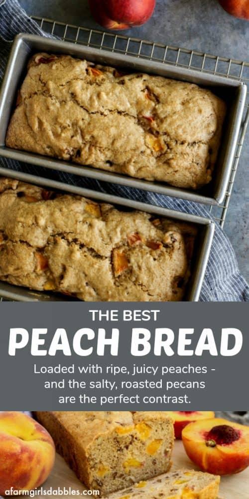 pinterest image of Peach Bread