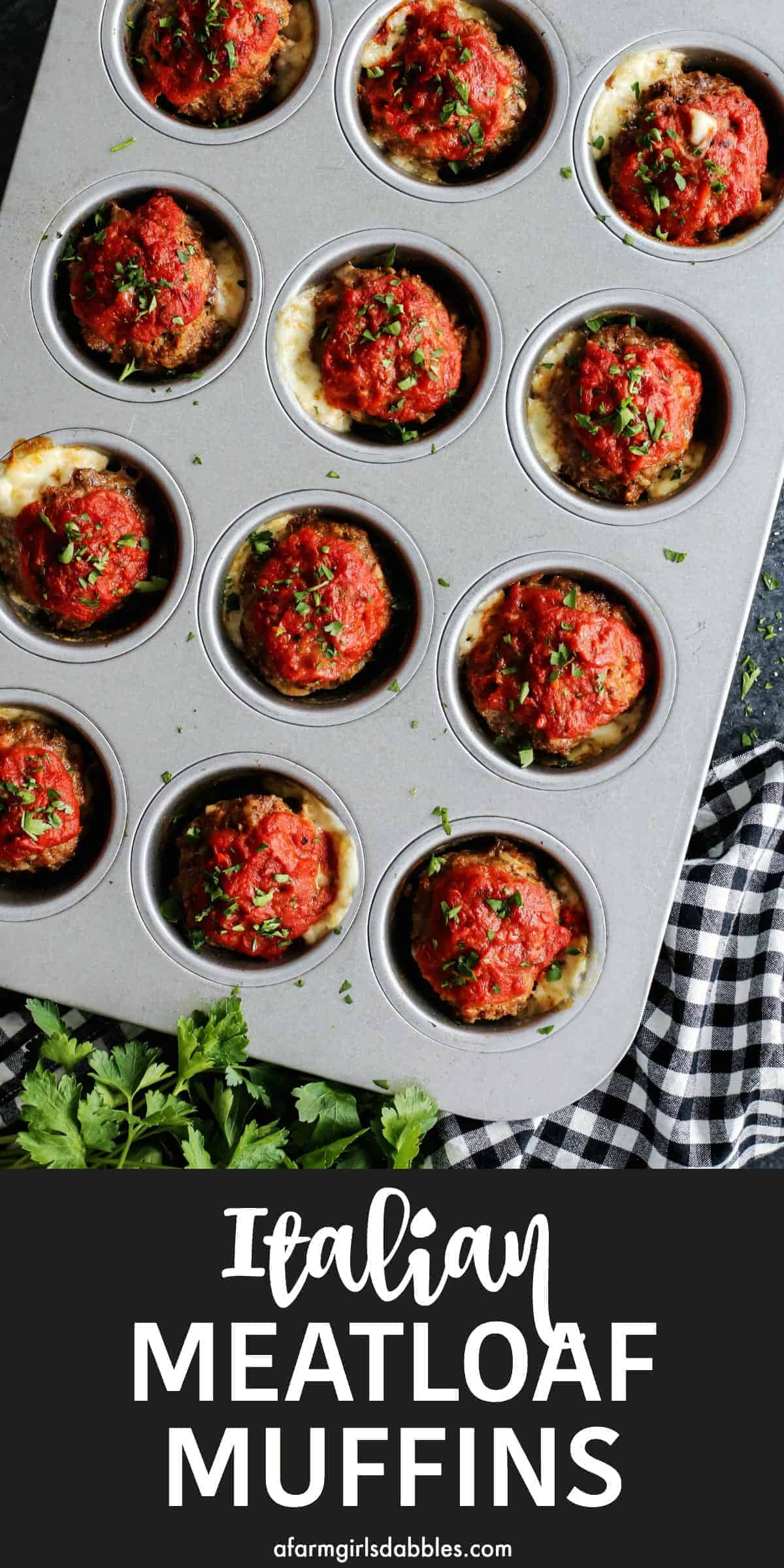 pinterest image of Italian Meatloaf Muffins in a muffin tin with black and white text below it