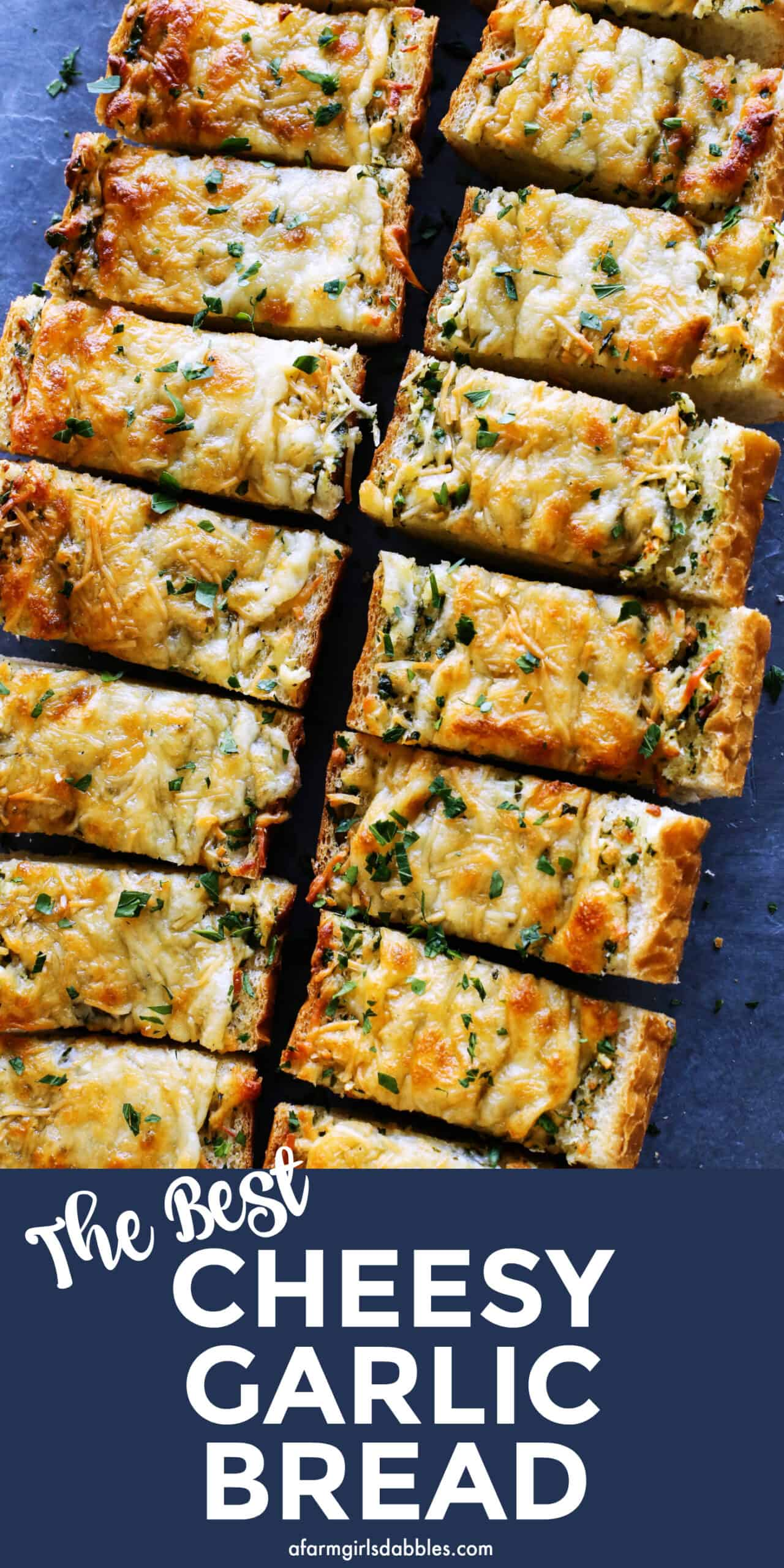 pinterest image of cheesy garlic bread, cut into pieces
