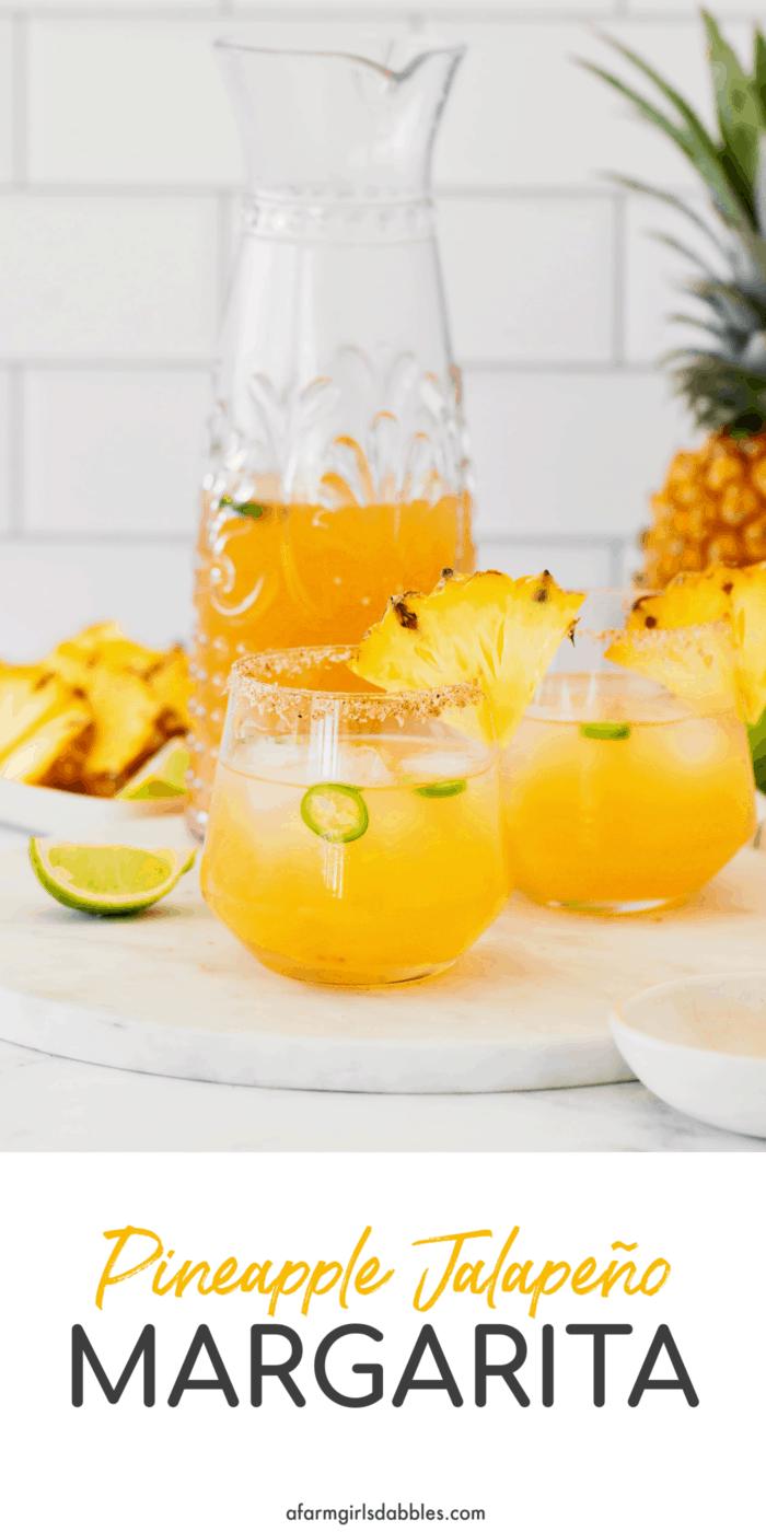 Pinterest image for pineapple jalapeno margarita