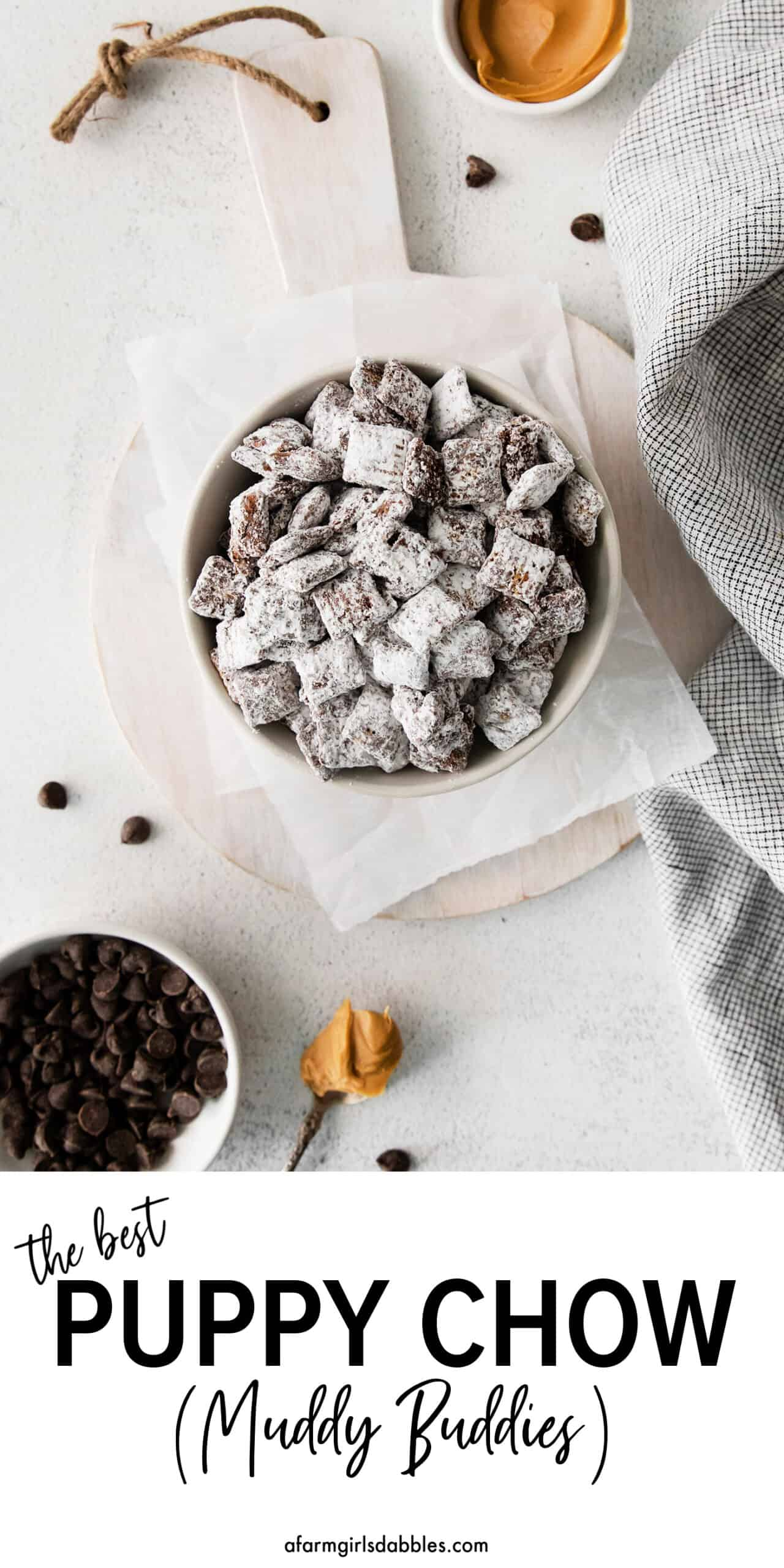 Pinterest image for the best Puppy Chow (Muddy Buddies) recipe